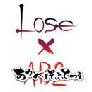 Lose&あかべぇそふとつぅ